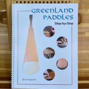 Greenland Paddles Step-by-Step by Brian Nystrom